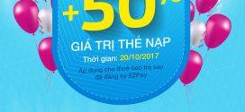 Khuyến mãi Ezpay Vinaphone tặng 50% giá trị thẻ nạp ngày 20/10/2017
