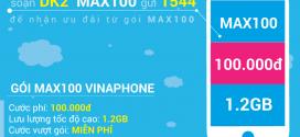 Đăng ký gói MAX100 Vinaphone trọn gói 100.000đ có 2.4Gb Data