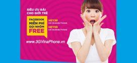 Đăng ký gói HEY Vinaphone Miễn phí data Facebook và cước gọi nhóm