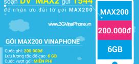 Cách đăng ký gói MAX200 Vinaphone nhận 6GB data chỉ 200.000đ