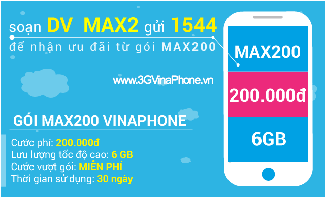 đăng ký gói max200 vinaphone nhận 6gb data
