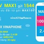 Đăng ký gói MAX100 Vinaphone trọn gói 100.000 có 2.4Gb Data