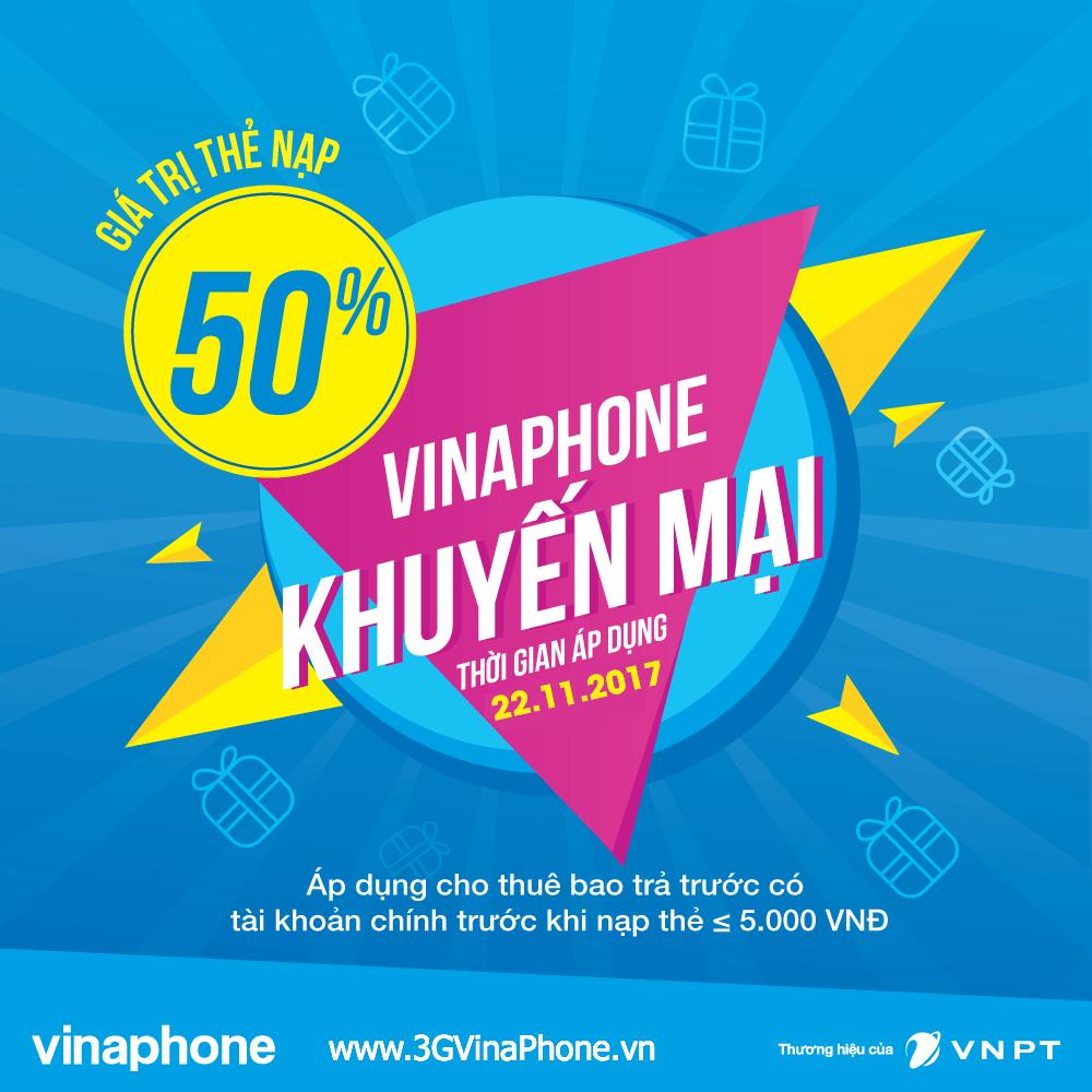 Khuyến mãi Vinaphone ngày 22/11/2017 tặng 50% giá trị thẻ nạp cục bộ