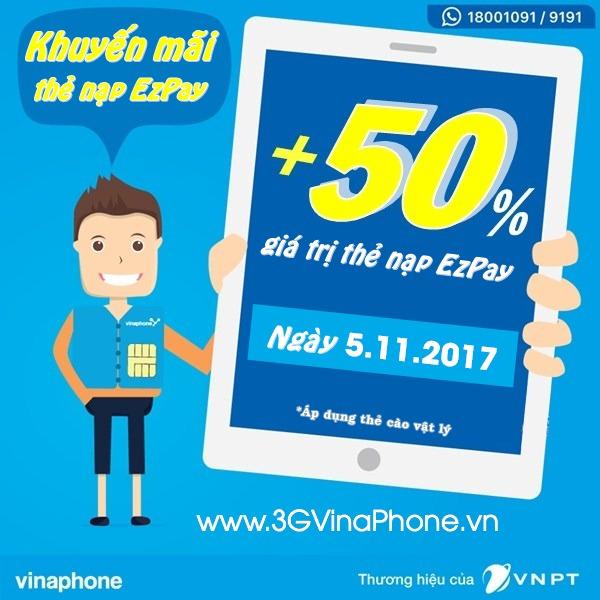 Vinaphone khuyến mãi tặng 50% giá trị thẻ nạp Ezpay ngày 5/11/2017