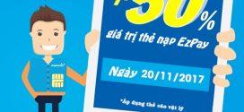 Thông tin khuyến mãi nạp thẻ EZPay Vinaphone ngày 20/11/2017