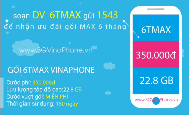 Đăng ký gói cước 6TMAX Vinaphone - Gói MAX Vinaphone trọn gói 6 tháng
