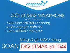đăng ký gói 6T MAX Vinaphone
