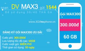 Đăng ký gói MAX300 của Vinaphone có ngay 60GB chỉ 300.000