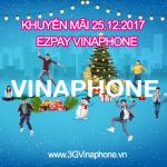 Vinaphone khuyến mãi tặng 50% thẻ nạp TK EZpay ngày 25/12/2017