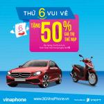 Khuyến mãi Vinaphone tặng 50% thẻ nạp thứ 6 vui vẻ 9/2/2018