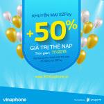 Khuyến mãi EZPay Vinaphone ngày 7/1/2018 tặng 50% giá trị thẻ nạp