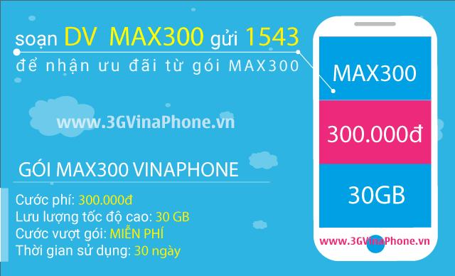Đăng ký gói MAX300 của Vinaphone có ngay 30GB chỉ 300.000đ 3GVinaphone.vn