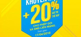 Vinaphone khuyến mãi cục bộ tặng 20% giá trị thẻ nạp ngày 17/4/2018