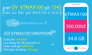 Đăng ký gói cước 6TMAX100 Vinaphone nhận 5.8GB mỗi tháng x chu kỳ 6 tháng