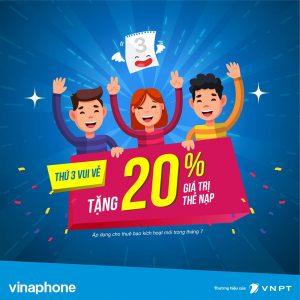 Khuyến mãi Vinaphone 31/7/2018 tặng 20% giá trị thẻ nạp thứ 3 vui vẻ