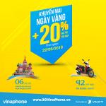 Vinaphone khuyến mãi tặng 20% giá trị thẻ nạp ngày vàng