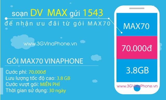 Đăng ký gói MAX70 Vinaphone trọn gói nhận 3.8Gb Data 3G 4G chỉ 70.000đ