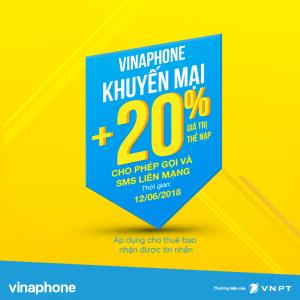 Vinaphone khuyến mãi cục bộ ngày 29/6/2018 tặng 20% giá trị thẻ nạp