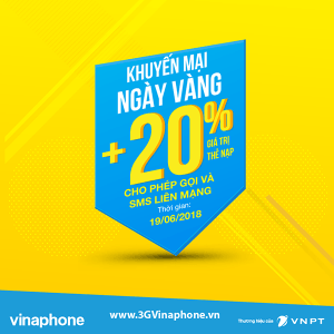 Khuyến mãi Vinaphone tặng 20% giá trị thẻ nạp ngày 19/6/2018