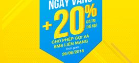 Khuyến mãi Vinaphone ngày vàng 26/6/2018 tặng 20% giá trị thẻ nạp