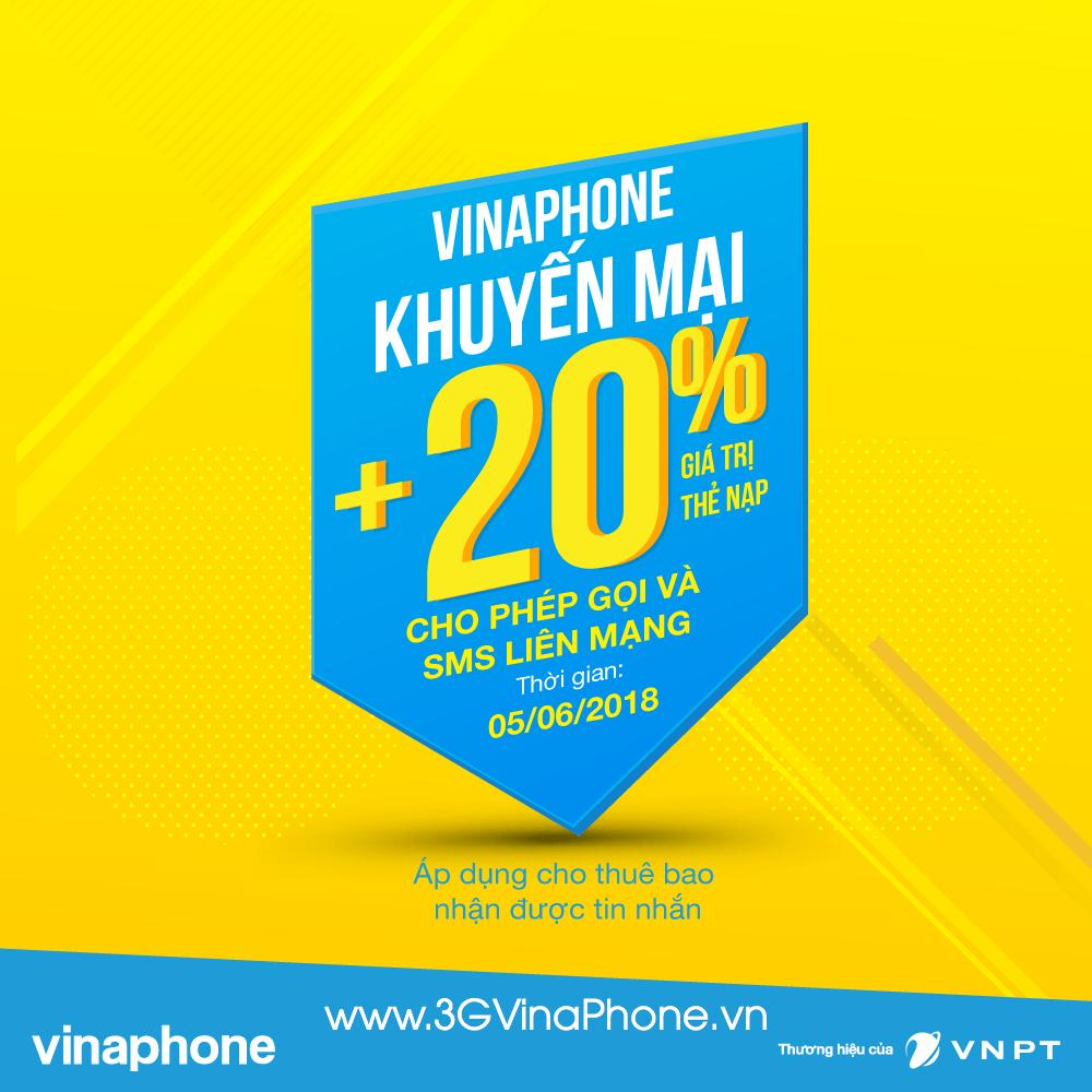 Vinaphone khuyến mãi tặng 20% giá trị thẻ nạp ngày 5/6/2018