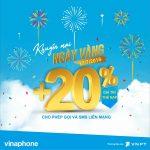 Khuyến mãi Vinaphone 17/7/2018 ưu đãi 20% giá trị thẻ nạp ngày vàng