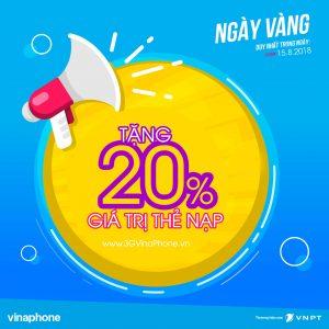 Vinaphone khuyến mãi ngày vàng 15/8/2018 tặng 20% giá trị thẻ nạp