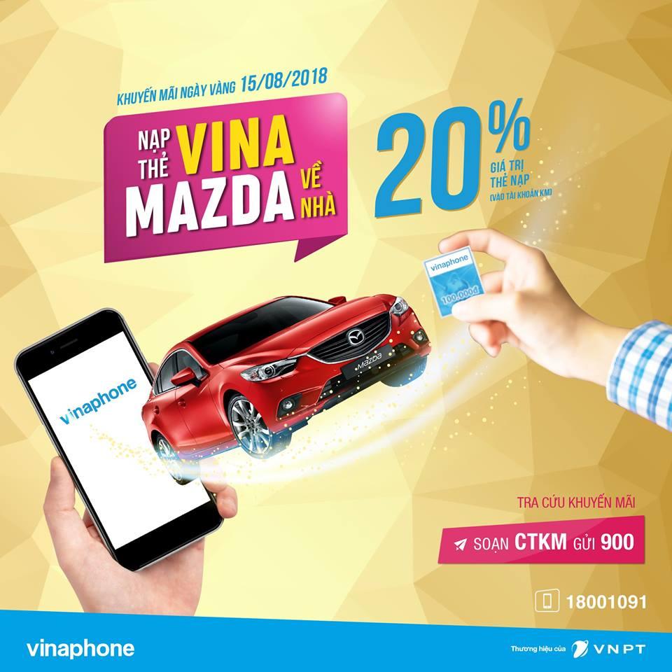 """Tham gia chương trình: """"Nạp thẻ Vina - MAZDA về nhà"""" từ 15/8 - 19/8/2018"""