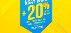 Khuyến mãi Vinaphone ngày vàng 28/9/2018 tặng 20% giá trị thẻ nạp