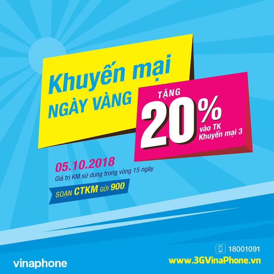 Vinaphone khuyến mãi ngày vàng 12/10/2018 tặng 20% giá trị thẻ nạp