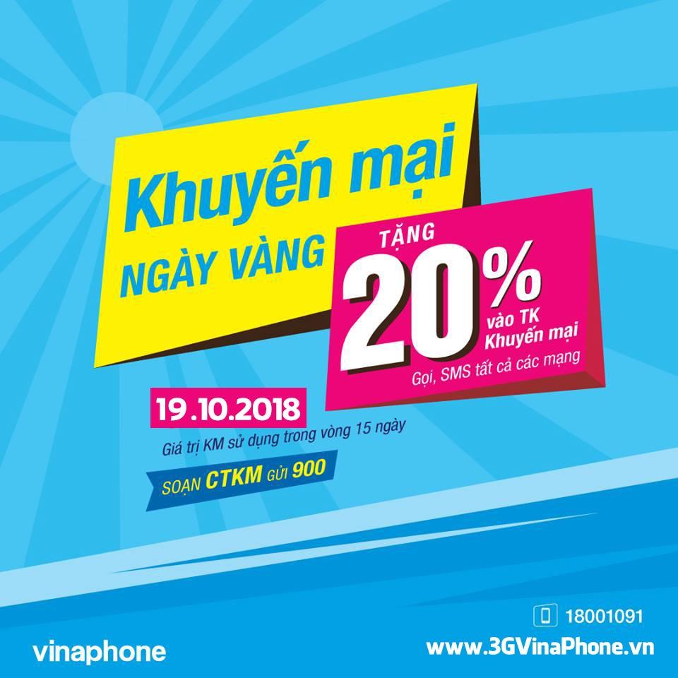 Khuyến mãi Vinaphone ngày vàng 19/10/2018 tặng 20% giá trị thẻ nạp