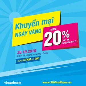Khuyến mãi Vinaphone ngày vàng 26/10/2018 tặng 20% giá trị thẻ nạp