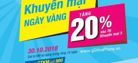 Khuyến mãi Vinaphone ngày vàng 30/10/2018 tặng 20% giá trị thẻ nạp