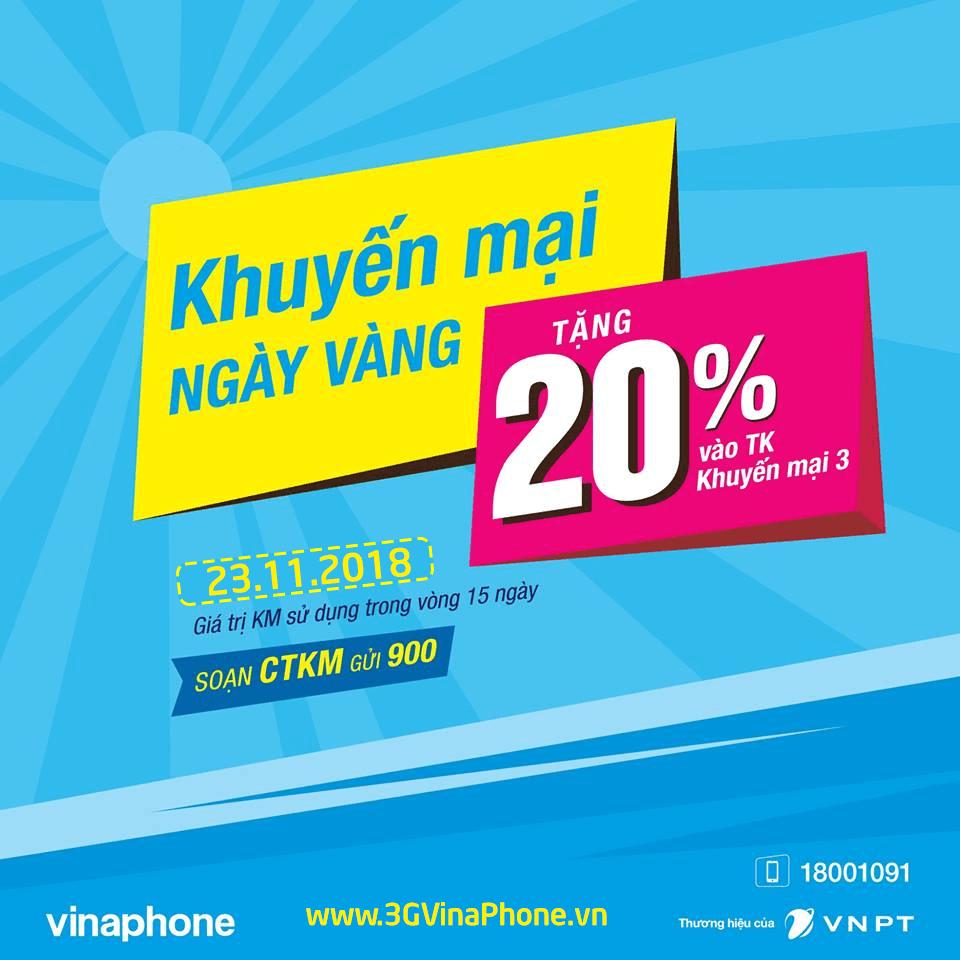 Vinaphone khuyến mãi ngày vàng 23/11/2018 tặng 20% giá trị  thẻ nạp