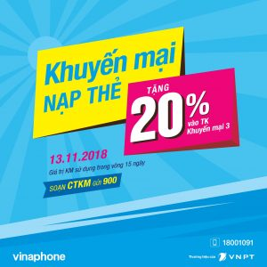 Khuyến mãi Vinaphone cục bộ 13/11/2018 tặng 20% giá trị thẻ nạp