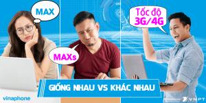 Gói MAX Vinaphone và gói MAXs Vinaphone giống khác nhau như thế nào?