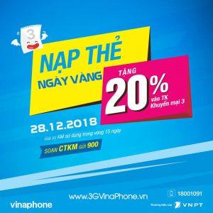 Vinaphone khuyến mãi ngày vàng 28/12/2018 tặng 20% giá trị thẻ nạp