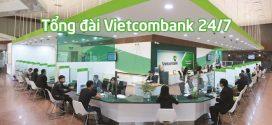 Tổng đài Vietcombank, số hotline chăm sóc khách hàng Vietcombank 24/7