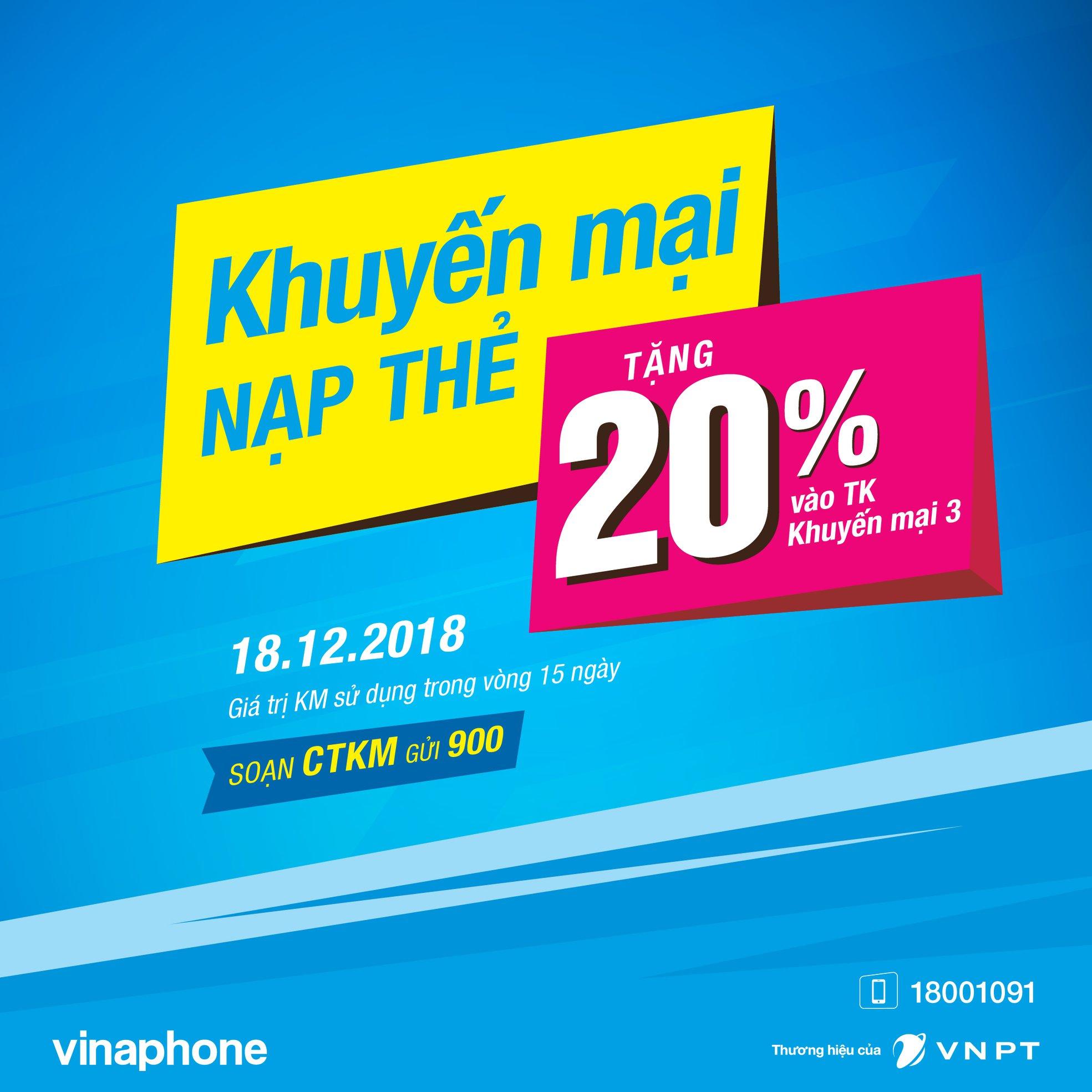 Vinaphone khuyến mãi cục bộ 18/12/2018 tặng 20% giá trị thẻ nạp