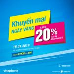 Vinaphone khuyến mãi 18/1/2019 tặng 20% giá trị thẻ nạp ngày vàng