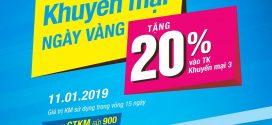 Vinaphone khuyến mãi ngày vàng 11/1/2019 tặng 20% giá trị thẻ nạp