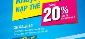 Vinaphone khuyến mãi cục bộ 26/2/2019 tặng 20% giá trị thẻ nạp