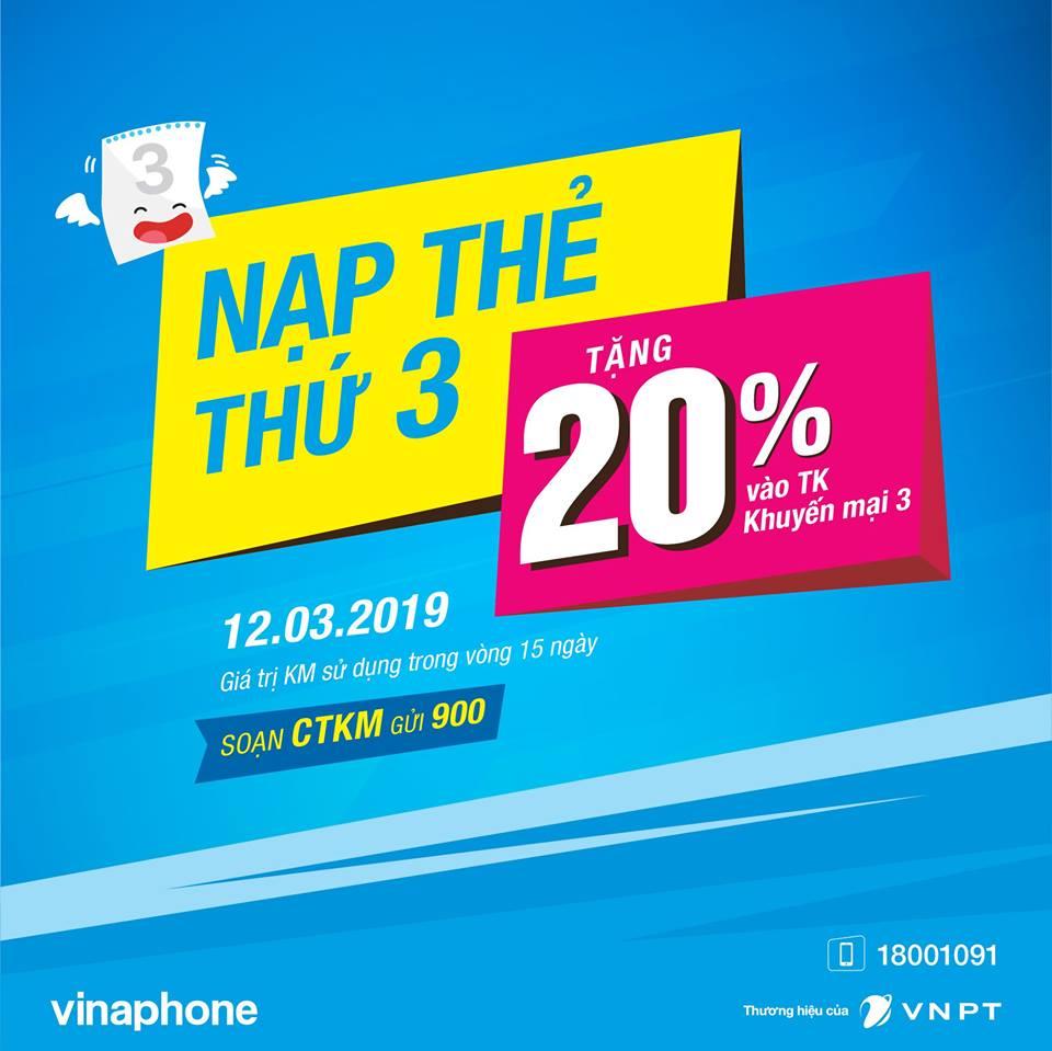 Vinaphone khuyến mãi cục bộ 12/3/2019 tặng 20% giá trị thẻ nạp