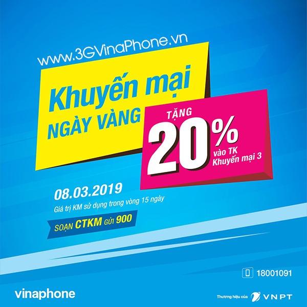 Vinaphone khuyến mãi ngày vàng 8/3/2019 tặng 20% giá trị thẻ nạp