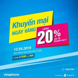 Vinaphone khuyến mãi 12/4/2019 tặng 20% giá trị thẻ nạp ngày vàng