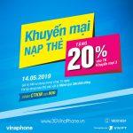 Vinaphone khuyến mãi cục bộ tặng 20% giá trị thẻ nạp ngày 13/5/2019