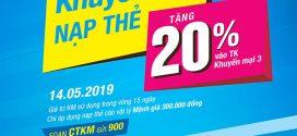 Vinaphone khuyến mãi cục bộ tặng 20% giá trị thẻ nạp ngày 14/5/2019
