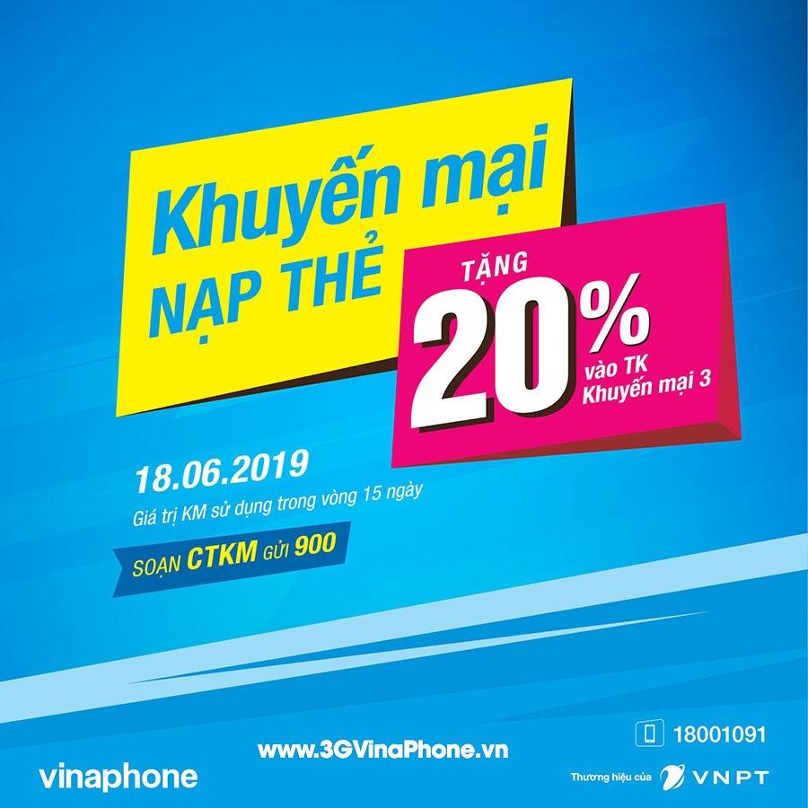 Vinaphone khuyến mãi thứ 3 vui vẻ ngày 18/6/2019 tặng 20% giá trị thẻ nạp