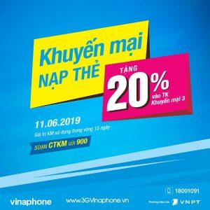 Vinaphone khuyến mãi ngày 11/6/2019 tặng 20% giá trị thẻ nạp cục bộ