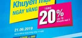 Khuyến mãi Vinaphone ngày vàng 21/6/2019 tặng 20% giá trị thẻ nạp